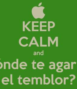 keep-calm-and-dónde-te-agarró-el-temblor